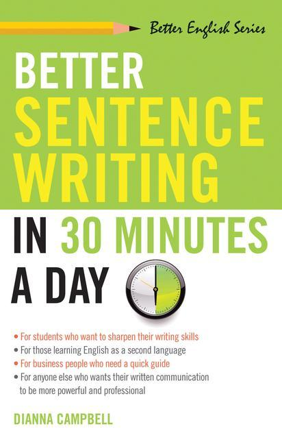 Better Sentence Writing in 30 Minutes a Day als Taschenbuch