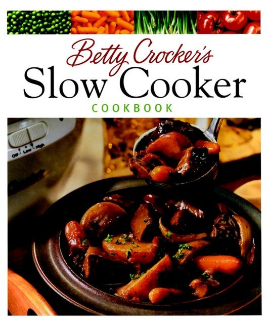 Betty Crocker's Slow Cooker Cookbook als Taschenbuch