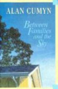 Between Families and the Sky als Taschenbuch