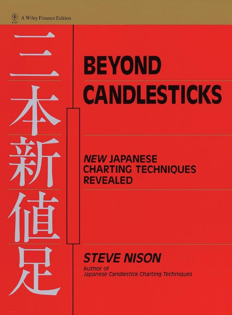 Beyond Candlesticks: New Japanese Charting Techniques Revealed als Buch