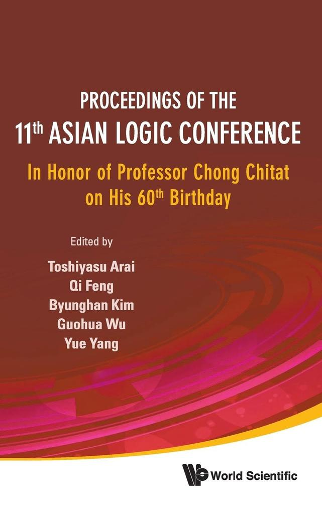 Proceedings of the 11th Asian Logic Conference