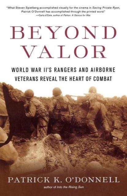 Beyond Valor: World War II's Ranger and Airborne Veterans Reveal the Heart of Combat als Taschenbuch