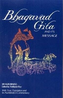 Bhagavad Gita and Its Message als Taschenbuch