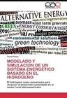 MODELADO Y SIMULACION DE UN SISTEMA ENERGETICO BASADO EN EL HIDROGENO