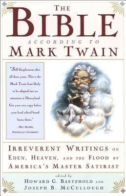 The Bible According to Mark Twain als Taschenbuch