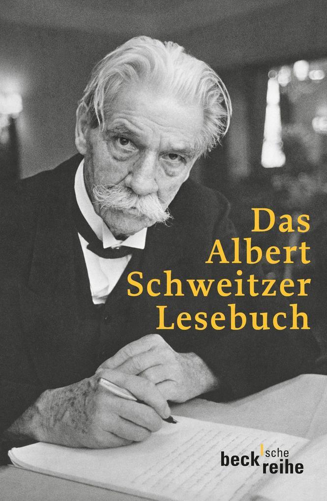 Das Albert Schweitzer Lesebuch als Taschenbuch