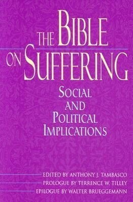 The Bible on Suffering: Social and Political Implications als Taschenbuch