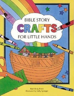 Bible Story Crafts: For Little Hands als Taschenbuch