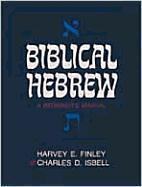 Biblical Hebrew: A Beginner's Manual als Taschenbuch