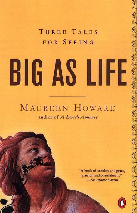 Big as Life: Three Tales for Spring als Taschenbuch
