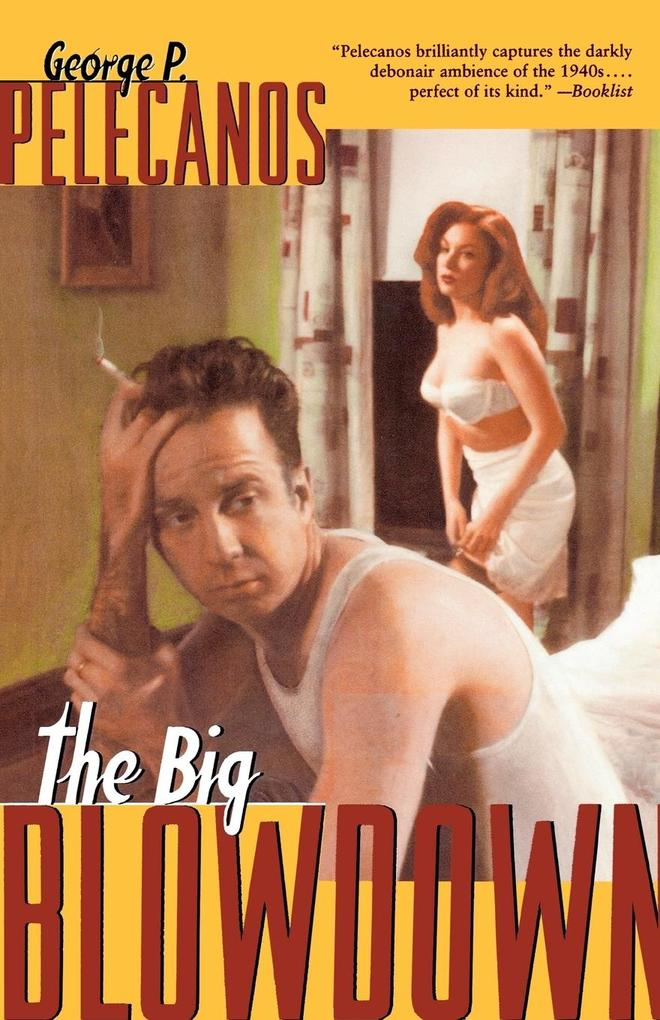 The Big Blowdown als Taschenbuch