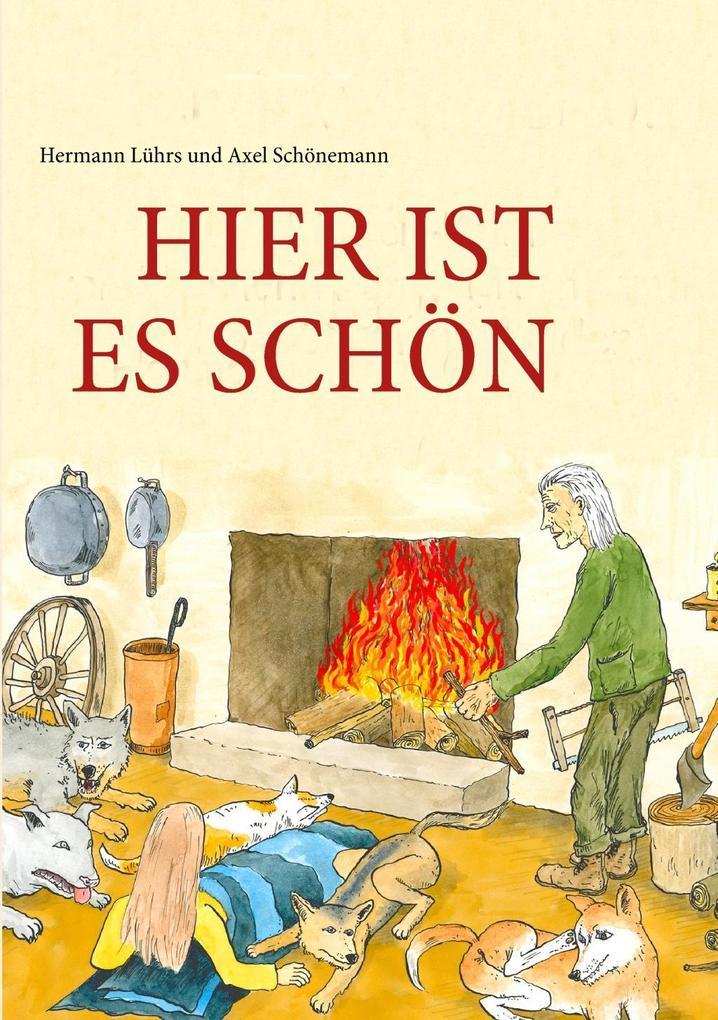 HIER IST ES SCHN als eBook von Hermann Lührs, Axel Schönemann