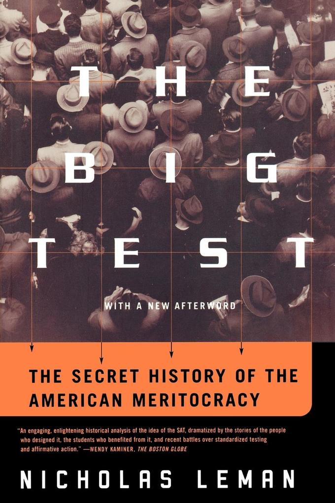 The Big Test: The Secret History of the American Meritocracy als Taschenbuch