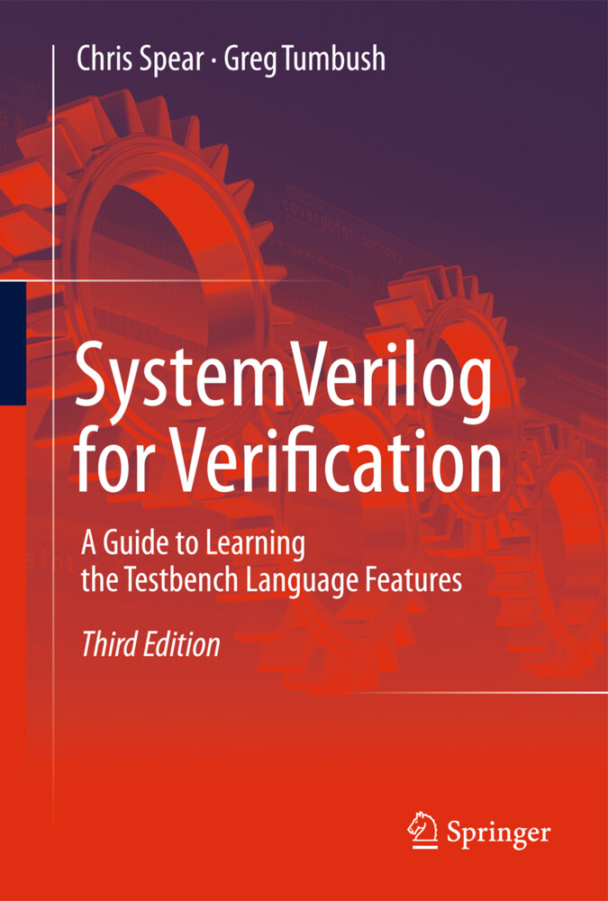 SystemVerilog for Verification als Buch von Chris Spear, Greg Tumbush