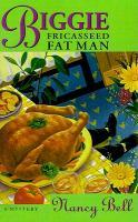 Biggie and the Fricasseed Fat Man als Taschenbuch