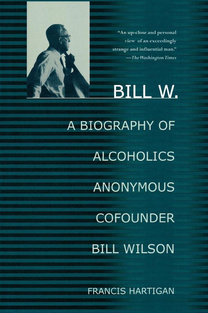 Bill W. als Taschenbuch