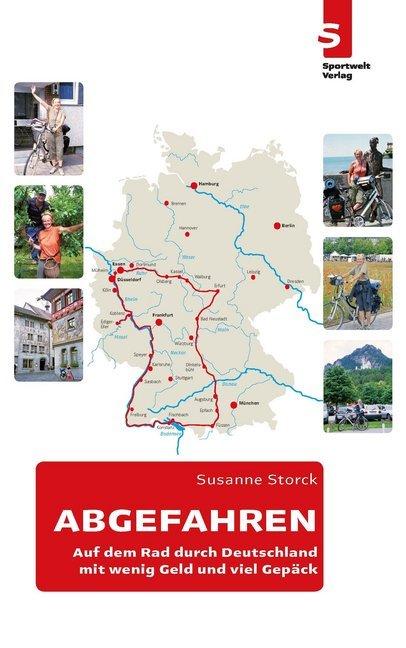ABGEFAHREN: Auf dem Rad durch Deutschland mit wenig Geld und viel Gepäck als Buch