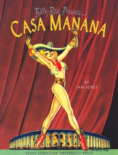 Billy Rose Presents . . . Casa Manana als Buch