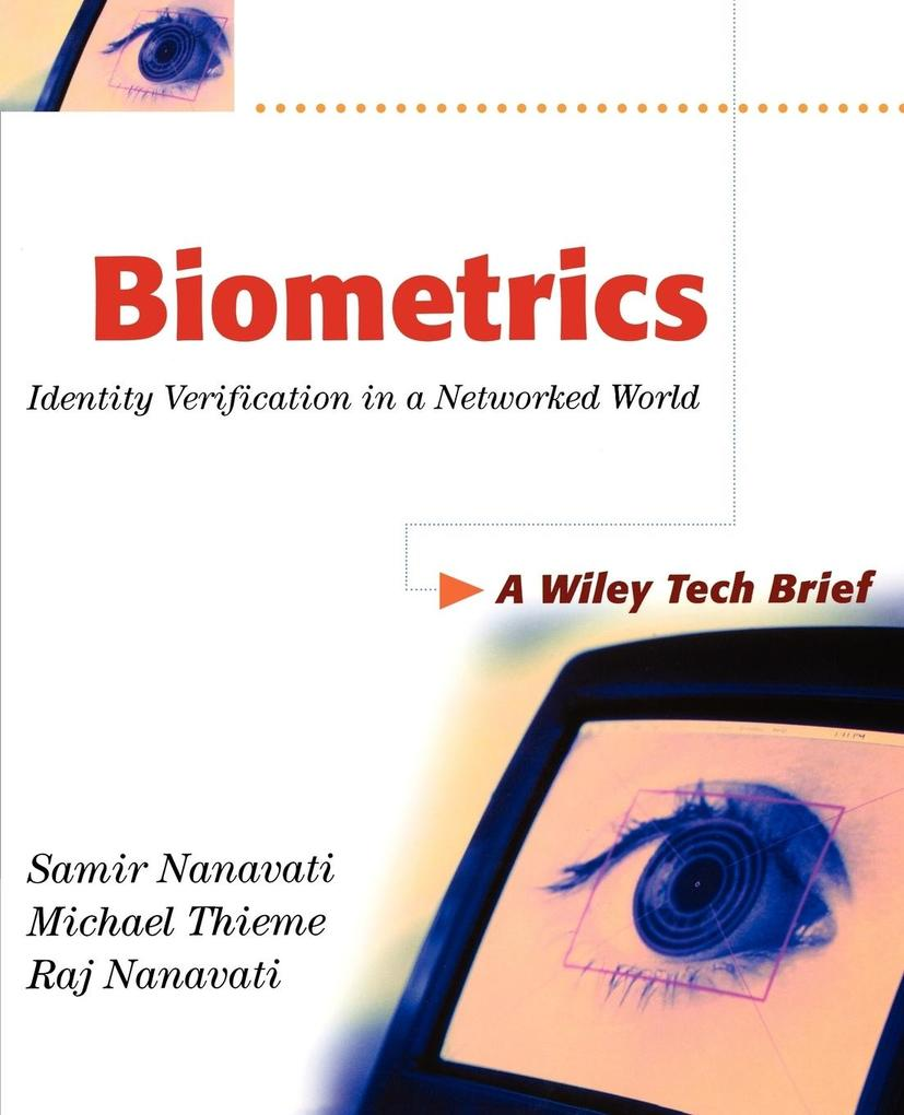Biometrics: Identity Verification in a Networked World als Buch