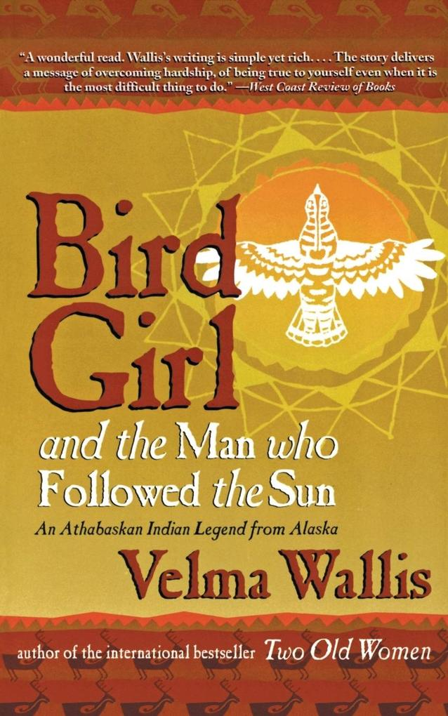 Bird Girl and the Man Who Followed the Sun als Buch