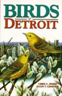 Birds of Detroit: Pioneers of Central B.C als Taschenbuch