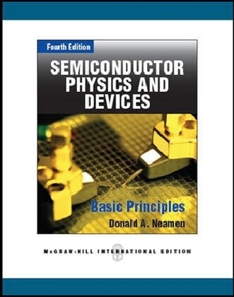 Semiconductor Physics and Devices als Buch von Donald A. Neamen