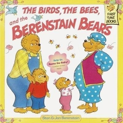 The Birds, the Bees, and the Berenstain Bears als Taschenbuch