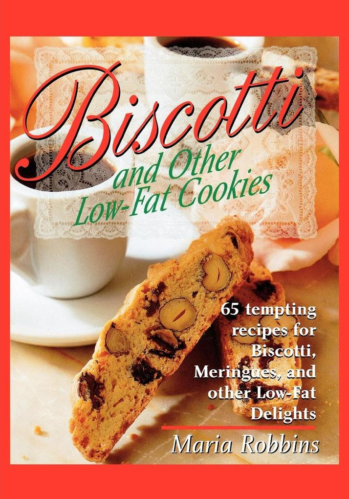 Biscotti & Other Low Fat Cookies als Taschenbuch