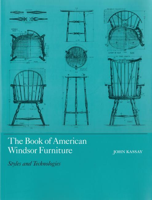 The Book of American Windsor Furniture: Styles and Technologies als Buch