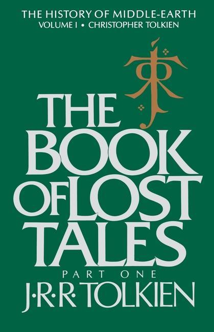 The Book of Lost Tales: Part One als Taschenbuch