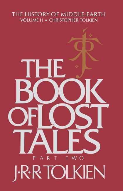 The Book of Lost Tales: Part Two als Taschenbuch
