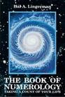 Book of Numerology: Taking a Count of Your Life