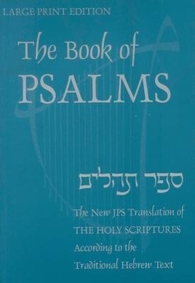 Book of Psalms-OE: A New Translation According to the Hebrew Text als Taschenbuch