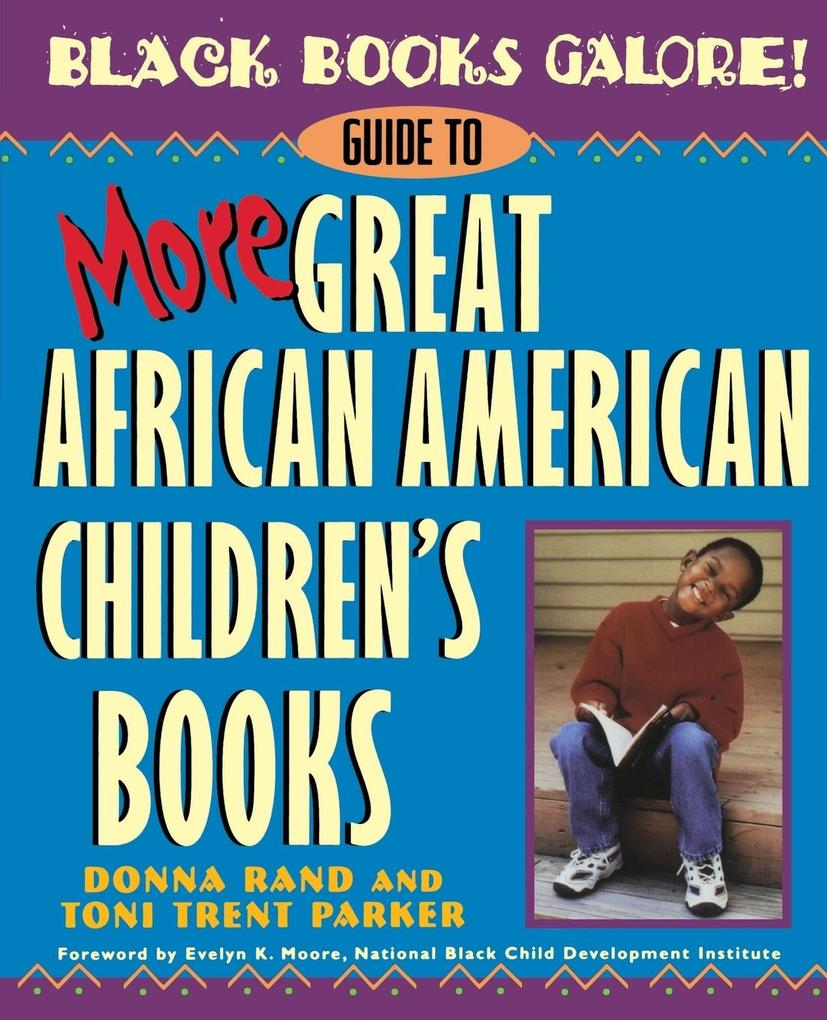 Black Books Galore! Guide to More Great African American Children's Books als Taschenbuch