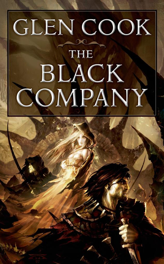 The Black Company: The First Novel of 'The Chronicles of the Black Company' als Taschenbuch