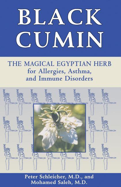 Black Cumin: The Magical Egyptian Herb for Allergies, Asthma, Skin Conditions, and Immune Disorders als Taschenbuch