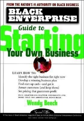 Black Enterprise Guide to Starting Your Own Business als Taschenbuch