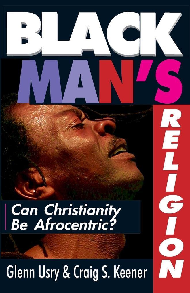 Black Man's Religion als Taschenbuch