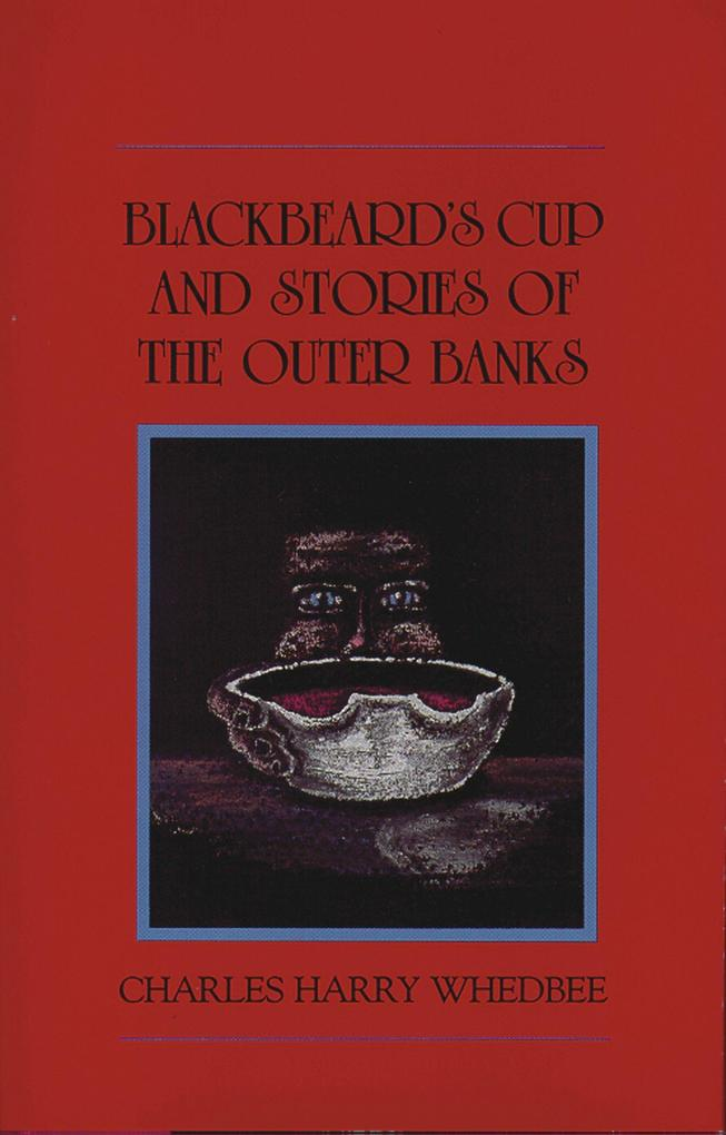Blackbeard's Cup and Other Stories of the Outer Banks als Buch