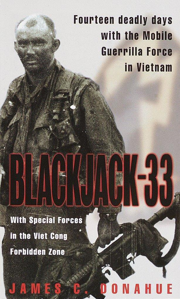 Blackjack-33: Fourteen Deadly Days with the Mobile Guerrilla Force in Vietnam als Taschenbuch