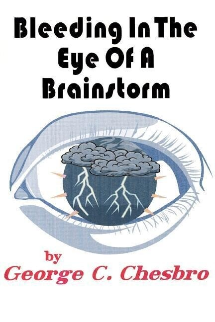 Bleeding in the Eye of a Brainstorm als Taschenbuch
