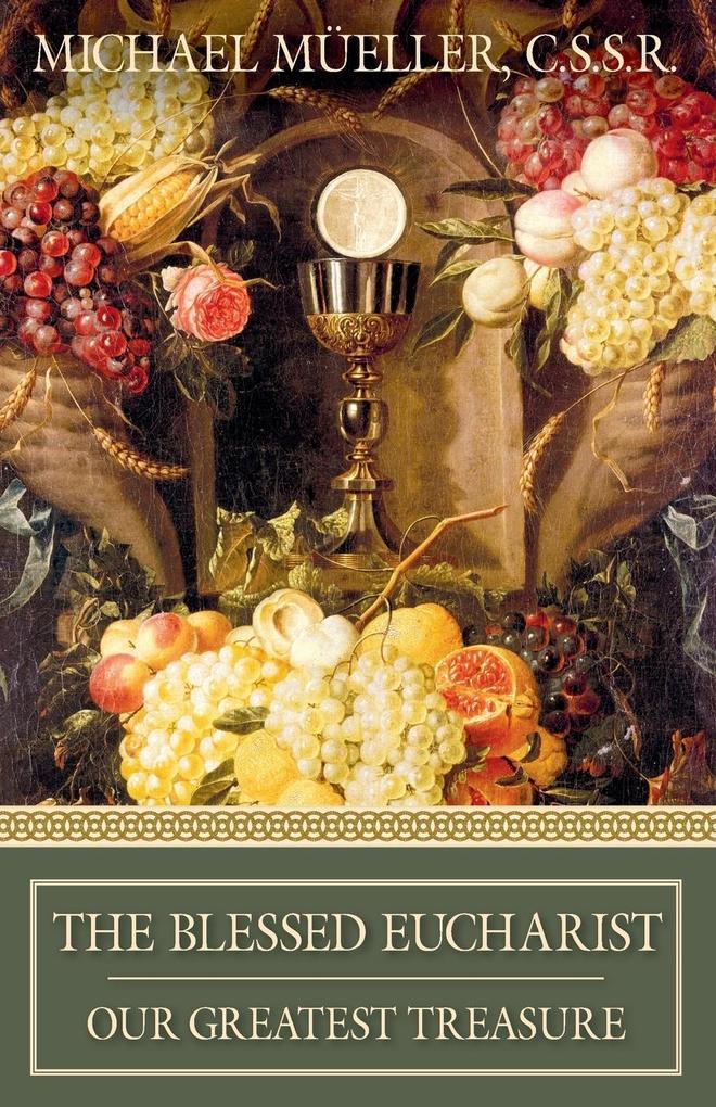 The Blessed Eucharist als Taschenbuch
