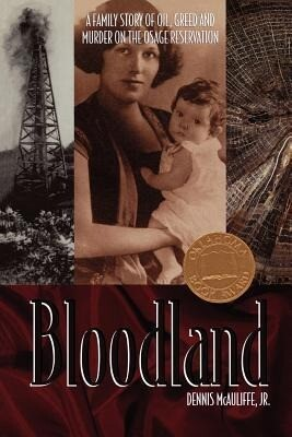 Bloodland: A Family Story of Oil, Greed and Murder on the Osage Reservation als Taschenbuch