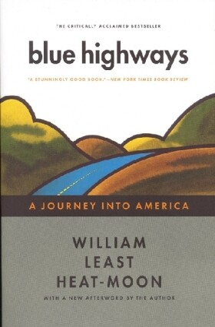 Blue Highways: A Journey Into America als Taschenbuch