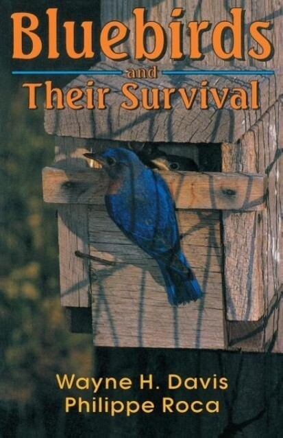 Bluebirds and Their Survival als Taschenbuch