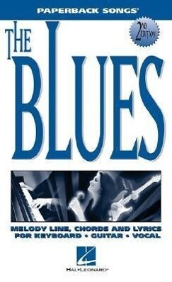 The Blues: Melody/Lyrics/Chords als Taschenbuch