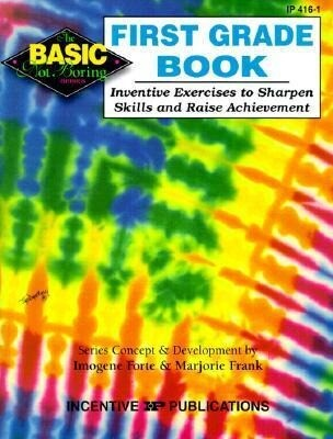 First Grade Book: Inventive Exercises to Sharpen Skills and Raise Achievement als Taschenbuch