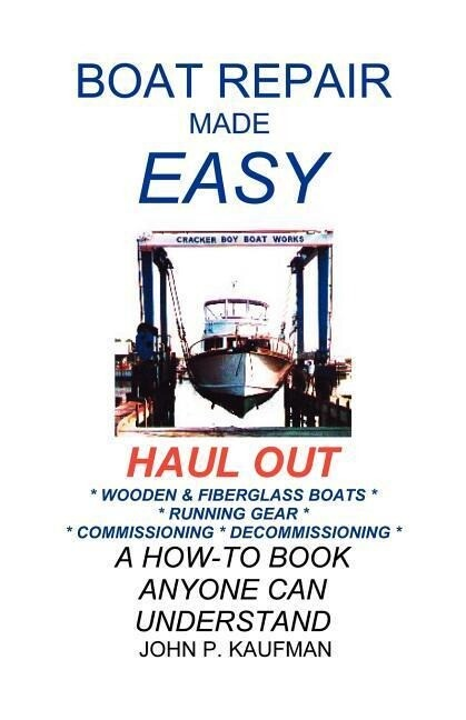 Boat Repair Made Easy -- Haul Out als Taschenbuch