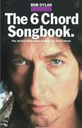 Bob Dylan - The 6 Chord Songbook als Taschenbuch