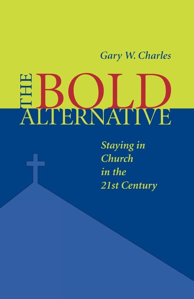 Bold Alternative als Taschenbuch